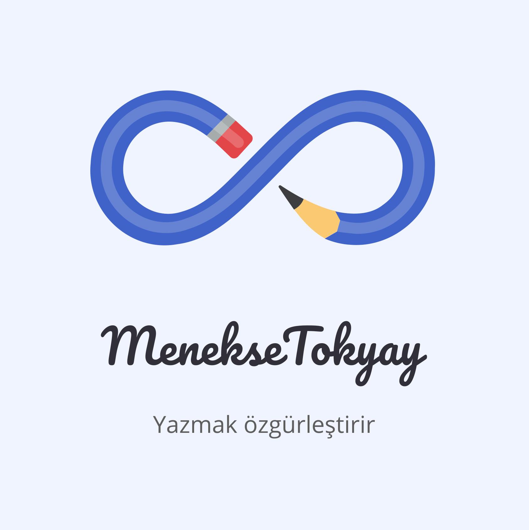 Menekşe Tokyay'ın kaleminden